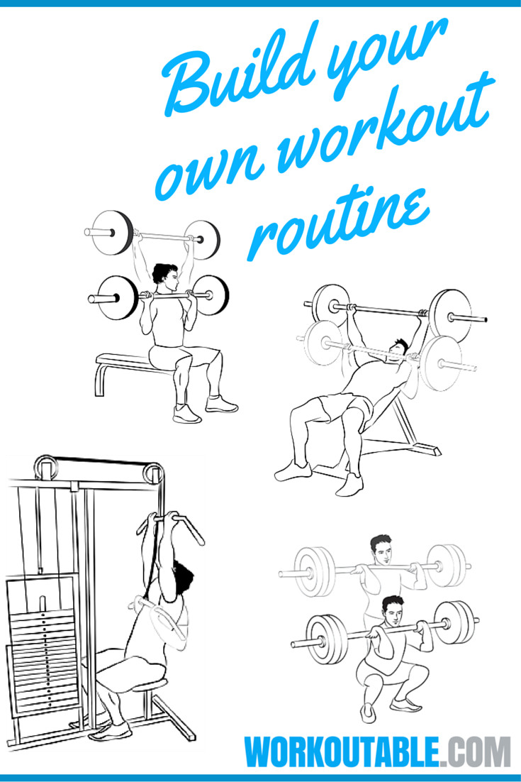 build your own workout roitine