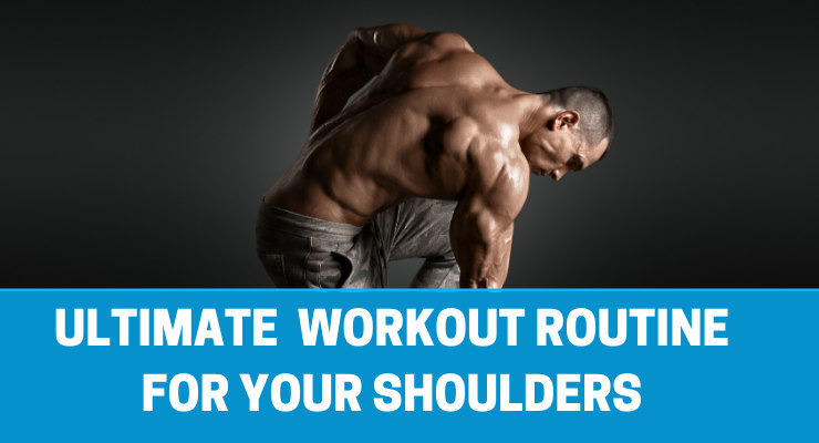 ULTIMATE WORKOUT ROUTINE FOR SHOULDERS